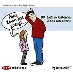Papa, Kevin hat gesagt... | Tom Peuckert,Samir Nasr,Regine Ahrem