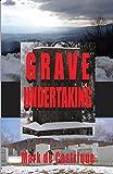 Grave Undertaking (Buryin' Barry)