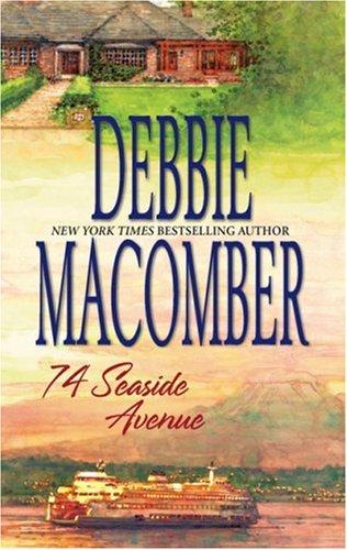 74 Seaside Avenue (Cedar Cove Series #7), DEBBIE MACOMBER