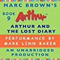 Arthur and the Lost Diary (       UNABRIDGED) by Marc Brown Narrated by Mark Linn-Baker