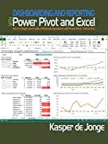 Dashboarding and Reporting with Power Pivot and Excel: How to Design and Create a Financial Dashboard with PowerPivot  En...