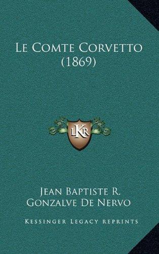 Le Comte Corvetto (1869)