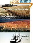 Harvesting the Biosphere: What We Hav...