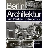 """Berlin Architektur von Pankow bis K�penickvon """"Joachim / Grabner,..."""""""