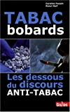 Tabac bobards : Les dessous du discours anti-tabac
