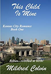 This Child Is Mine (Kansas City Romance)