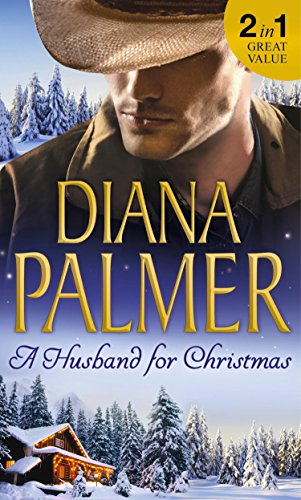 A Husband for Christmas: Snow Kisses / Lionhearted (M&B Christmas Wishes, #8)