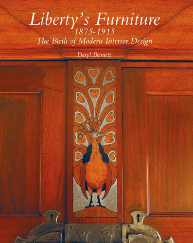 Liberty's Furniture 1875 -1915: The Birth of Modern Interior Design