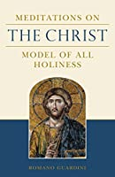 Meditations on the Christ (English Edition)