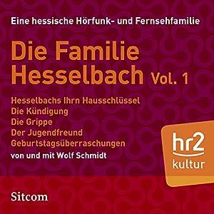 Familie Hesselbach Vol. 1 (Die Hesselbachs) Hörspiel