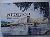 img - for Pittsburgh: Watercolor impressions book / textbook / text book