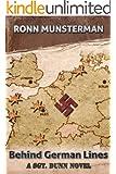 Behind German Lines (Sgt. Dunn Novels Book 2)