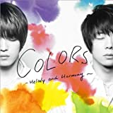 COLORS 〜Melody and Harmony〜♪JEJUNG & YUCHUN(from 東方神起)