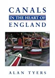 Alan Tyers Canals in the Heart of England