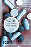 The pill is a mans best Friend