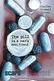The pill is a mans best Friend