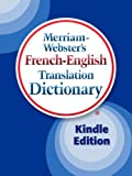 img - for Merriam-Webster's French-English Translation Dictionary, Kindle Edition (French Edition) book / textbook / text book