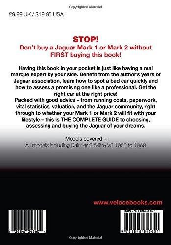 Jaguar Mark 1 & 2 (All Models Including Daimler 2.5-Litre V8) 1955 to 1969: The Essential Buyer's Guide