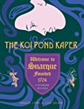 img - for Snarque - The Koi Pond Kaper book / textbook / text book