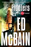 Fiddlers: A Novel of the 87th Precinct (87th Precinct Mysteries) (0156032783) by Ed McBain