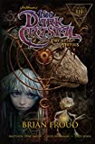 img - for Jim Henson's The Dark Crystal: Creation Myths Vol. 3 book / textbook / text book