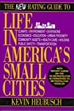 The New Rating Guide to Life in America's Small Cities