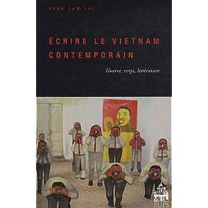 Ecrire le Vietnam contemporain (French Edition) Cam-Thi Doan