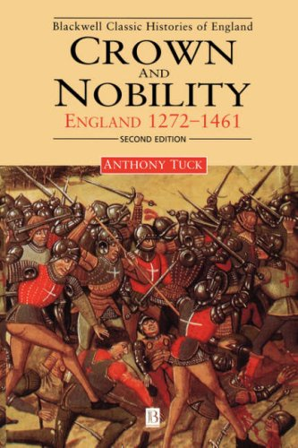 Crown and Nobility : England 1272-1461, ANTHONY TUCK