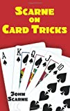 Scarne on Card Tricks (Dover Magic Books) (0486427358) by Scarne, John