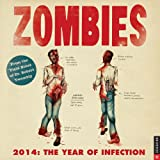 img - for Zombies 2014 Wall Calendar: The Year of Infection book / textbook / text book