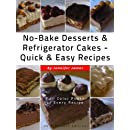 No-Bake Desserts &amp; Refrigerator Cakes - Quick &amp; Easy Recipes
