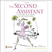 The Second Assistant: A Tale from the Bottom of the Hollywood Ladder | [Mimi Hare, Clare Naylor]