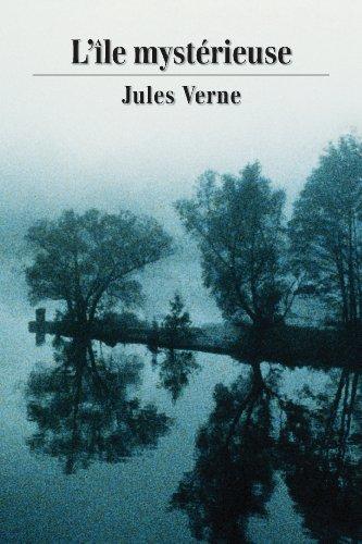 Jules Verne - L'île mystérieuse (French Edition)