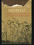 Poems of the Midwest: Two complete volumes, Chicago poems, and Cornhuskers