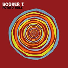 Booker T. Jones - 'Potato Hole'