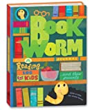 Bookworm Journal: A Reading Log for Kids (and Their Parents)
