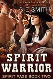 Spirit Warrior: Spirit Pass Book 2