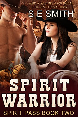NY Times, USA TODAY and #1 Amazon International Bestselling Author S. E. Smith brings you KND brand new Romance of The Week…  One stubborn cowboy, a spunky cowgirl and a steamy romance: Spirit Warrior: Spirit Pass Book 2