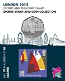 London 2012 Olympic and Paralympic Games sports Stamp and Coin Collection - SAILING (No.19 in a set of 30)