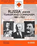 img - for Russia under Tsarism and Communism 1881-1953 Second Edition (SHP Advanced History Core Texts) by Corin, Chris, Fiehn, Terry (2011) Paperback book / textbook / text book