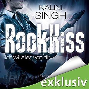 Rock Kiss - Ich will alles von dir (Rock Kiss 3) Hörbuch