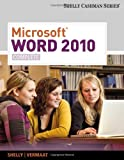 Microsoft Word 2010: Complete (Shelly Cashman Series(r) Office 2010) (0538743905) by Shelly, Gary B.