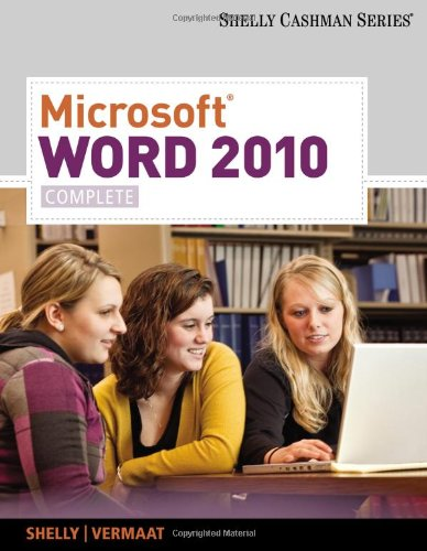 Microsoft Word 2010: Complete (Shelly Cashman Series(R) Office 2010)