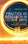 Practice as Research in the Arts: Pri...