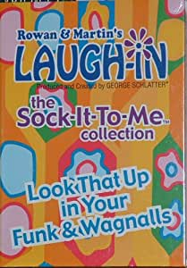 Rowan & Martin's Laugh-in; the Sock-It-To-Me Collection; Look That Up in Your Funk & Wagnalls