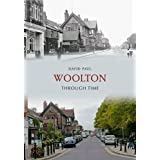 Woolton Through Timeby David Paul