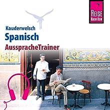 Spanisch (Reise Know-How Kauderwelsch AusspracheTrainer) Hörbuch von O'Neil V. Som Gesprochen von: Fernando Gallego Outón, Kerstin Belz