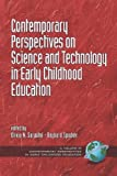 img - for Contemporary Perspectives on Science and Technology in Early Childhood Education (PB) (Contemporary Perspectives in Early Childhood Education) book / textbook / text book
