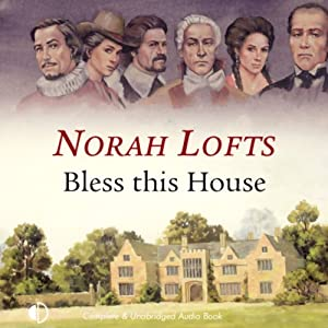 Bless This House | [Norah Lofts]