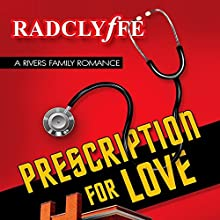 Prescription for Love (       UNABRIDGED) by  Radclyffe Narrated by Abby Craden